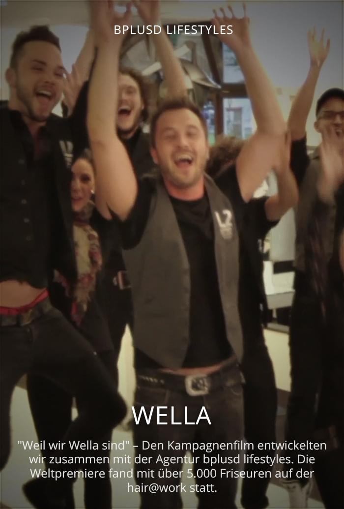 Wella - Weil wir Wella sind
